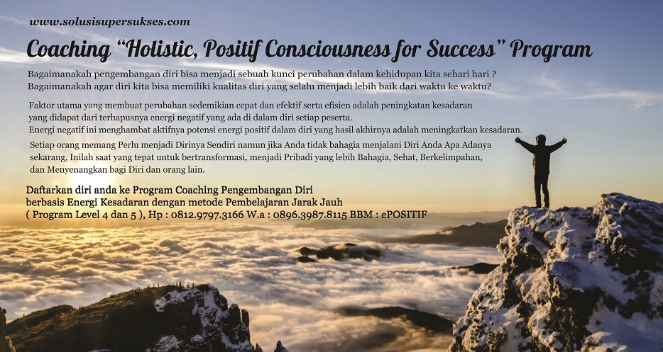 Program Coaching Holistic, Positif Consciousness for Success